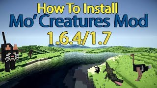 How To Install Mo' Creatures Mod Minecraft: 1.6.4