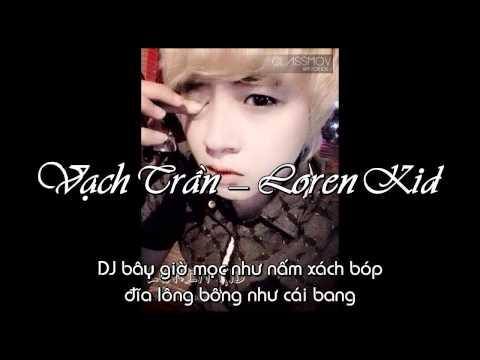 [Hot Life] Vạch Trần 2014 - Loren Kid [Video Lyric]