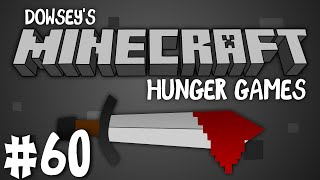 Dowsey's Minecraft Hunger Games :: #60 :: I'm not dead!