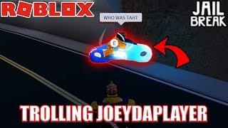 TROLLING Joey DaPlayer | Roblox Jailbreak