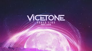 Vicetone - Feels Like (official Video) Ft. Laur