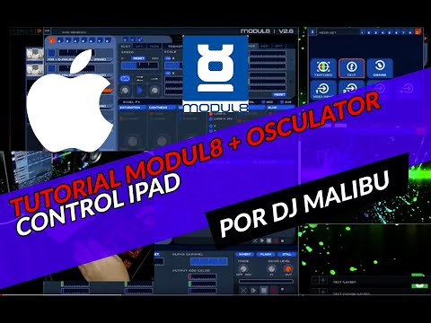 Modul8 + Osc + Osculator + Ipad VjMalibu