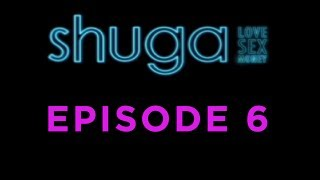 Shuga: Love, Sex, Money - Episode 6 [MTV]