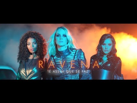 Ravena - É Assim Que Se Faz