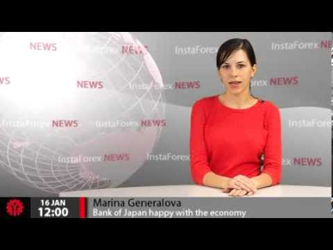 InstaForex News 16 January. Bank of Japan happy with the economy