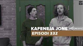 Kafeneja Jone Promo episodi 332