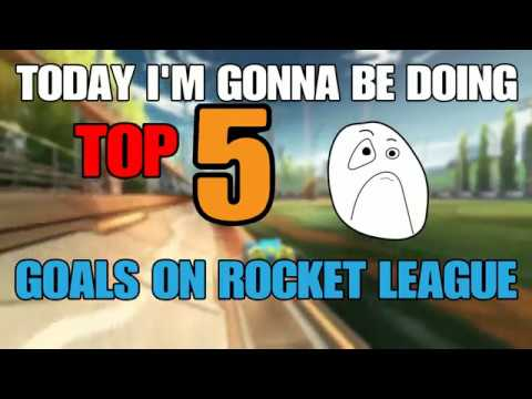 My Personal Best Goals in Rocket League! Top 5