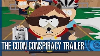 South Park: The Fractured But Whole - The Coon Conspiracy Trailer