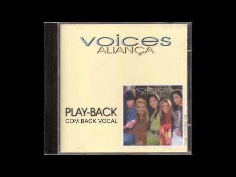 Voices - ALIANÇA - PlayBack Com Back Vocal