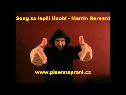 Song za lepší Úsobí Martin Bernard
