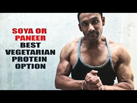 Soya or paneer - better protein option