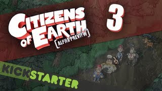 Citizens of Earth: Gameplay - Part 3 - Kickstarter!