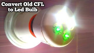 Convert Old Faulty CFL into new Led Bulb | Cfl Light Bulbs / Repair & Making Process (1)