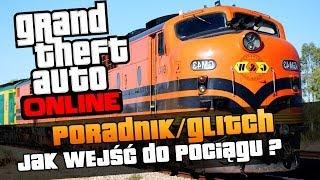 GTA V Online 1.10 Jak Wejść Do Pociągu W GTA V