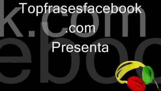 Las Mejores Frases De Amor Para Facebook