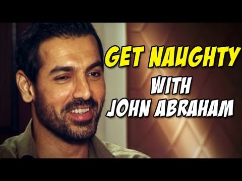 John Abraham gets NAUGHTY about Women, Kisses, Friends with Benefits, Crushes, Girlfriends & more