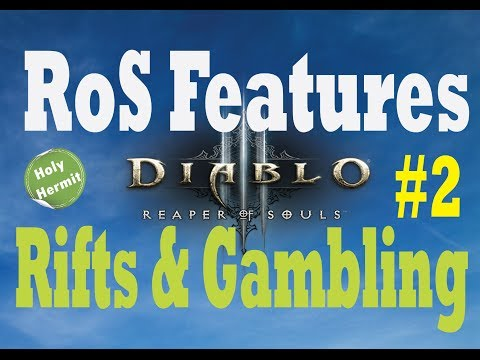 Diablo 3 RoS Features Guide   Rifts & Gambling