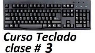 Curso De Teclado PC Increible Asombra A Tus Amigos Clase 3