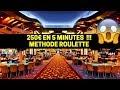 Méthode roulette 250e de gains en 5 minutes!