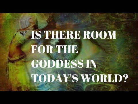 Is There Room For A Goddess Today? - Matthew Fox and Bernard Alvarez