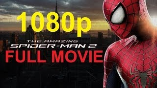 The Amazing Spider Man 2 Full Movie 1080p PS4 Game The