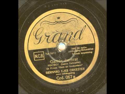 Bernard Ejes orkester Sång Johnny Bode  - Gamle kamrat