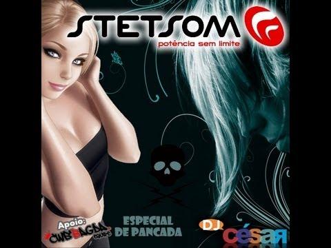 CD Stetsom Pancada - Dj César 2012