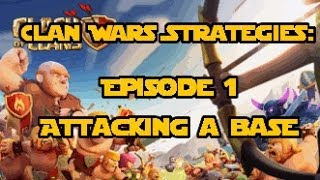 Clash Of Clans Clan Wars Strategy Guide Episode 1: How