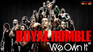 """2014: WWE Royal Rumble Theme Song """"We Own It"""