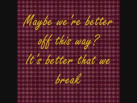 Maroon 5 - Better That We Break Lyrics | Musixmatch