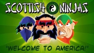 Scottish Ninjas - Ep1 - Welcome To America (The TV Length Funny Cartoon Edit)