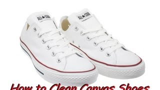 [HD] How To Clean Canvas Shoes (Converse/Vans/Toms) *Free