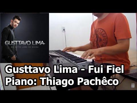 Gusttavo Lima - Fui fiel (Teclado/Piano: Thiago Pachêco)