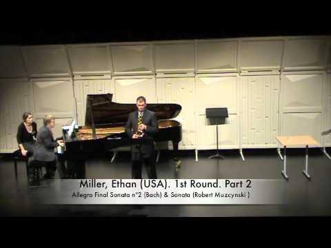 Miller, Ethan (USA). 1st Round. Part 2