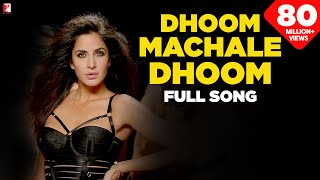 Dhoom Machale Dhoom Full Song DHOOM:3