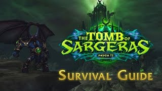 World of Warcraft - Legion Patch 7.2: Survival Guide