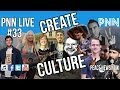 PNN Live #33 Creating Culture of Peace