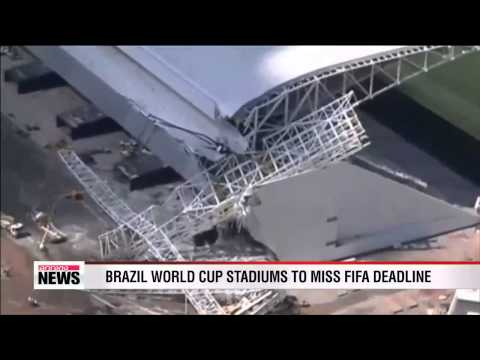 Brazil World Cup grounds to miss FIFA deadline
