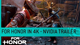 For Honor - NVIDIA Trailer: PC 4K/60FPS Játékmenet