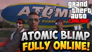 GTA 5 Online How To Get The Atomic Blimp FULLY Online