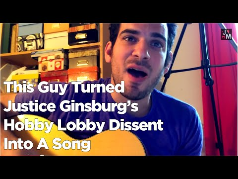♫ Ginsburg's Hobby Lobby Dissent | Song A Day #2007