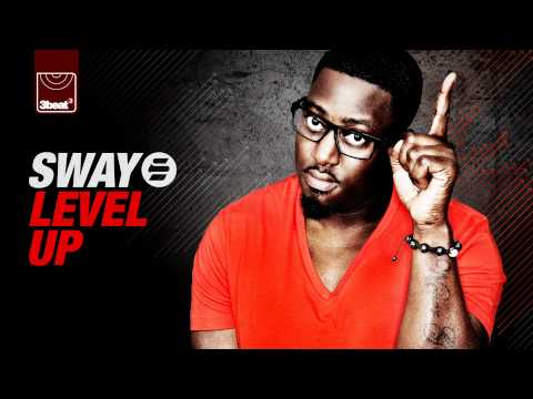 Sway - Level Up Ft Leshurr & Kelsey (Blame Remix) OUT NOW