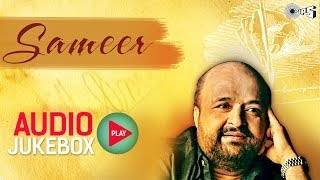 Sameer Lyricist Best  Bollywood Songs Collection