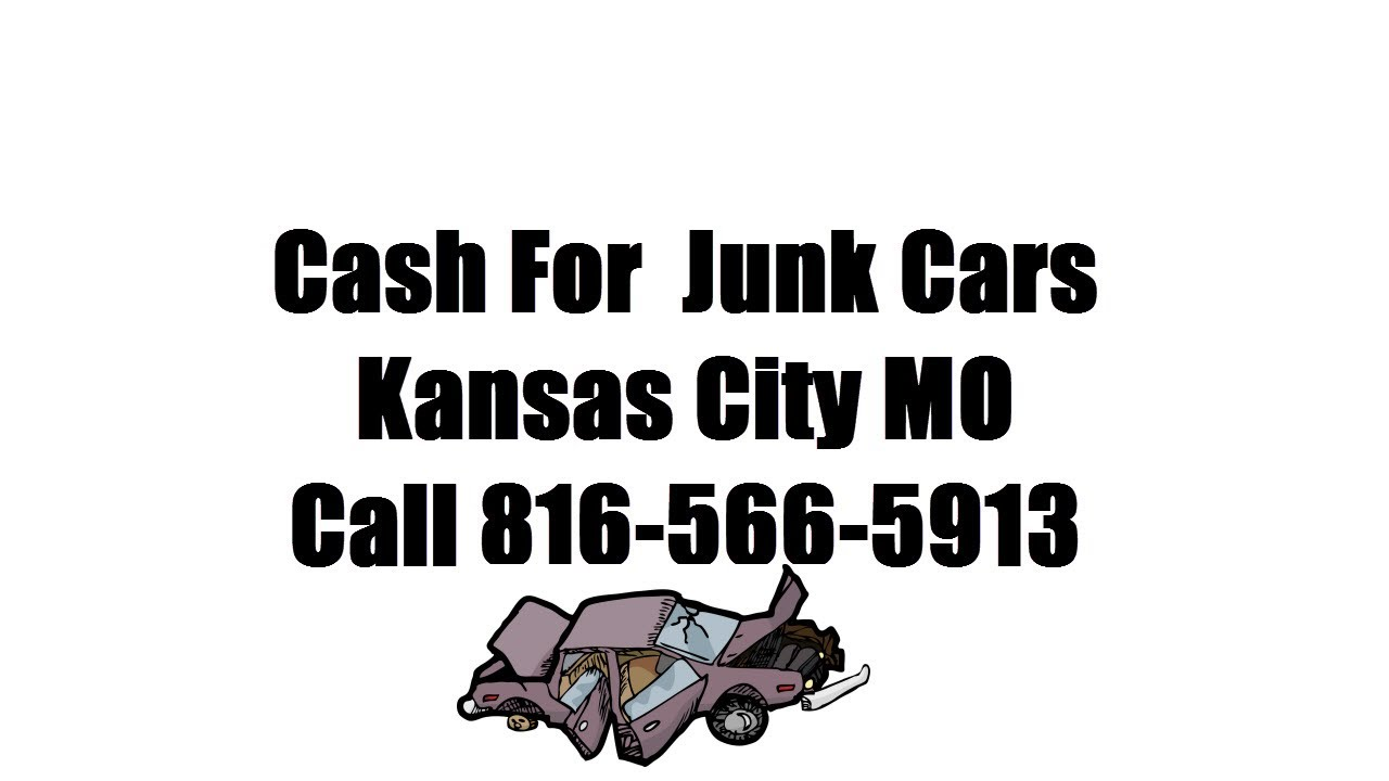 Buy Junk Cars In Kansas City Mo