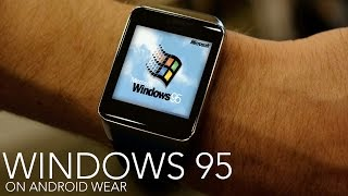 Windows 95 on Android Wear watch