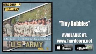 Tiny Bubbles (Army Marching Cadence)