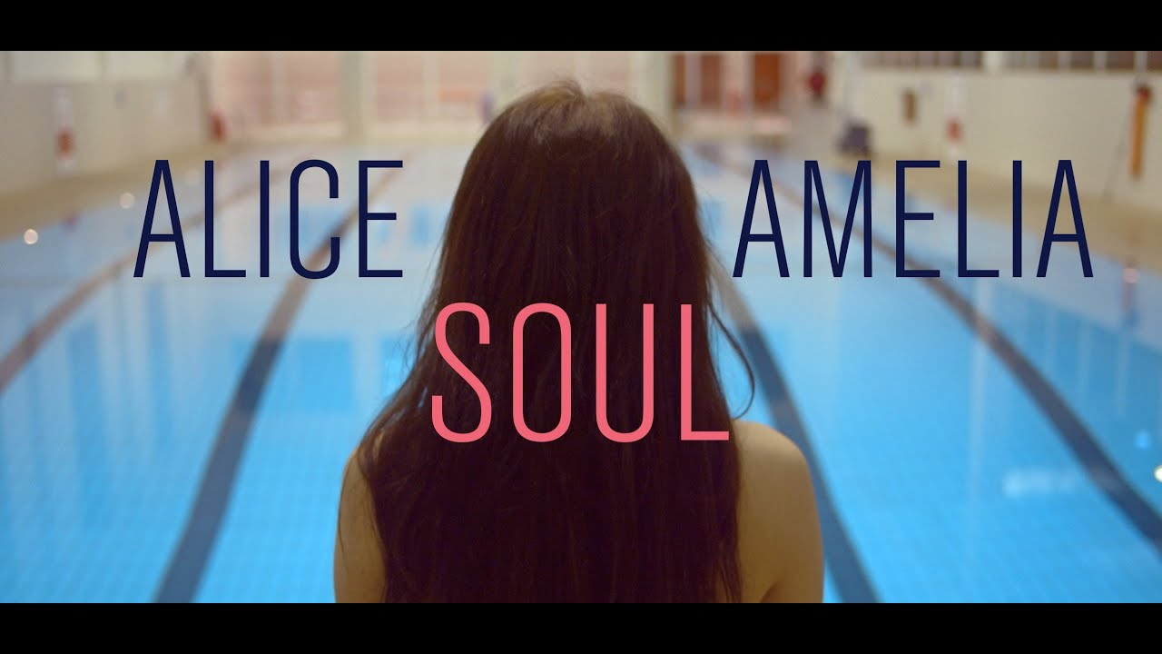 alice amelia soul official video youtube