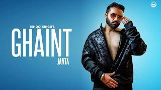 Ghaint Janta – Ishqq Singh Punjabi Video Download New Video HD