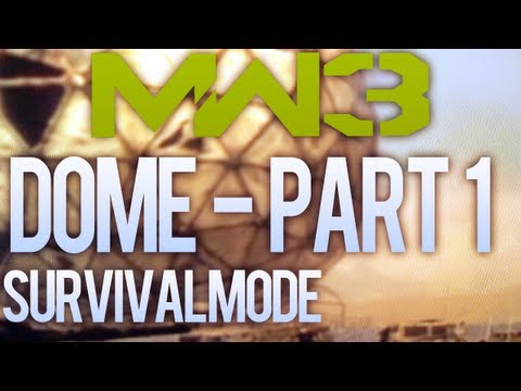 Modern Warfare 3 Solo Survival - Getting Dome - Part 1