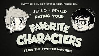 Rating Your FAVORITE CHARACTERS (feat. ProZD)